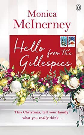 Get Book Hello from the Gillespies Get ready for Christmas with this feelgood festive read