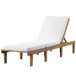 Outdoor Chaises Birch Lane Chaise In 2019 Reclining