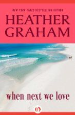 Today's Kindle Romance Daily Deal is When Next We Love by Heather Graham [Open Road].