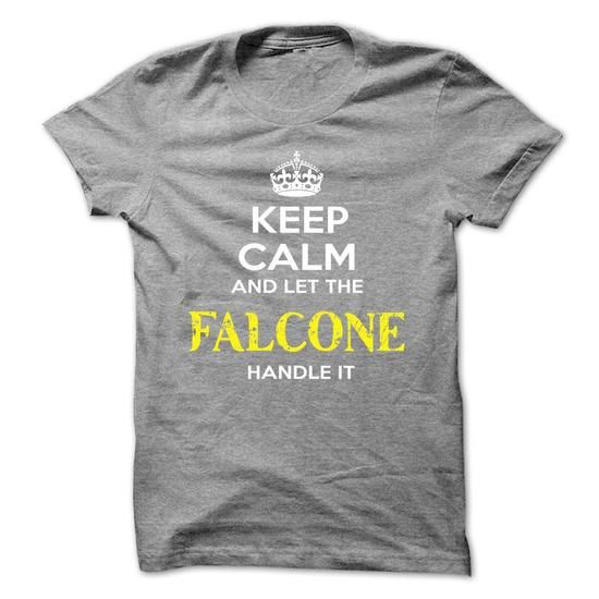 Keep Calm And Let FALCONE Handle It - #sweatshirt redo #dressy sweatshirt. MORE ITEMS => https://www.sunfrog.com/Automotive/Keep-Calm-And-Let-FALCONE-Handle-It-vgcxmjvuam.html?68278