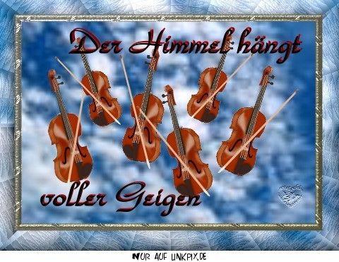 Himmel hängt voller Geigen