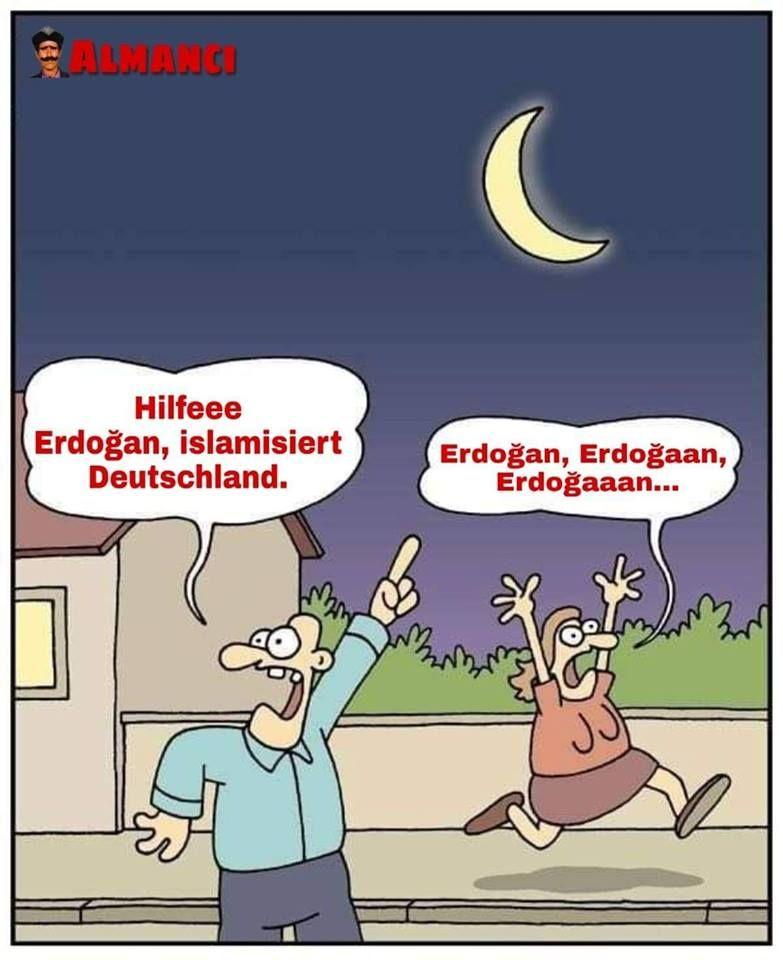 Hilfeee Erdogan Islamisiert Deutschland Erdogan Erdogaan