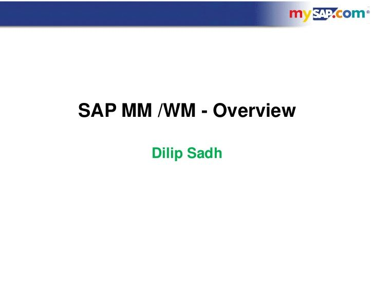 32795409 dilip-sadh-mm-wm-overview-06-09-10-scribe by Dilip Sadh via slideshare
