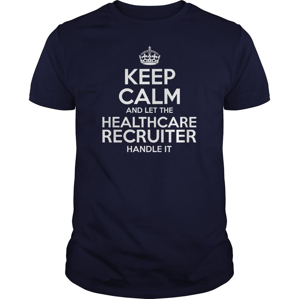 Awesome Tee For Healthcare Recruiter T-Shirts, Hoodies. ADD TO CART ==► https://www.sunfrog.com/LifeStyle/Awesome-Tee-For-Healthcare-Recruiter-104816242-Navy-Blue-Guys.html?id=41382