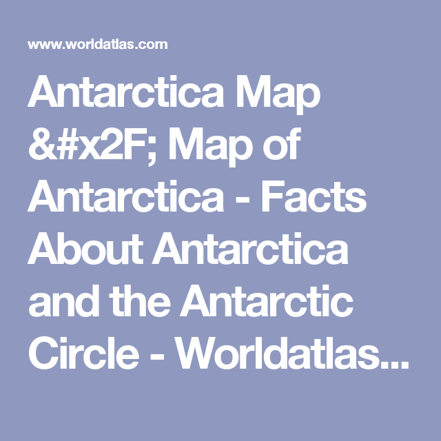 Antarctica Map / Map of Antarctica - Facts About Antarctica and the ...