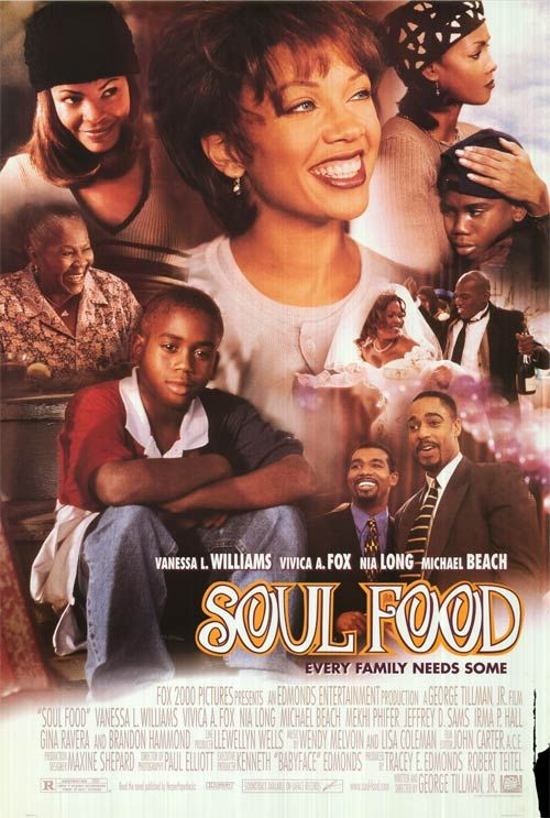 Soul Food Poster African American Film African American Movies