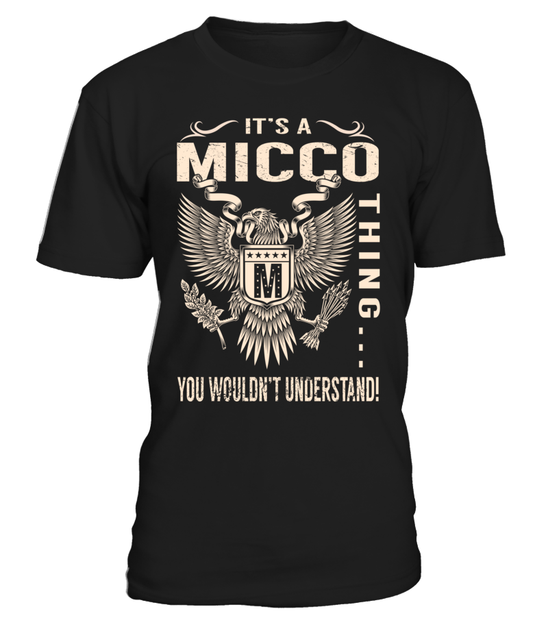 It's a MICCO Thing, You Wouldn't Understand