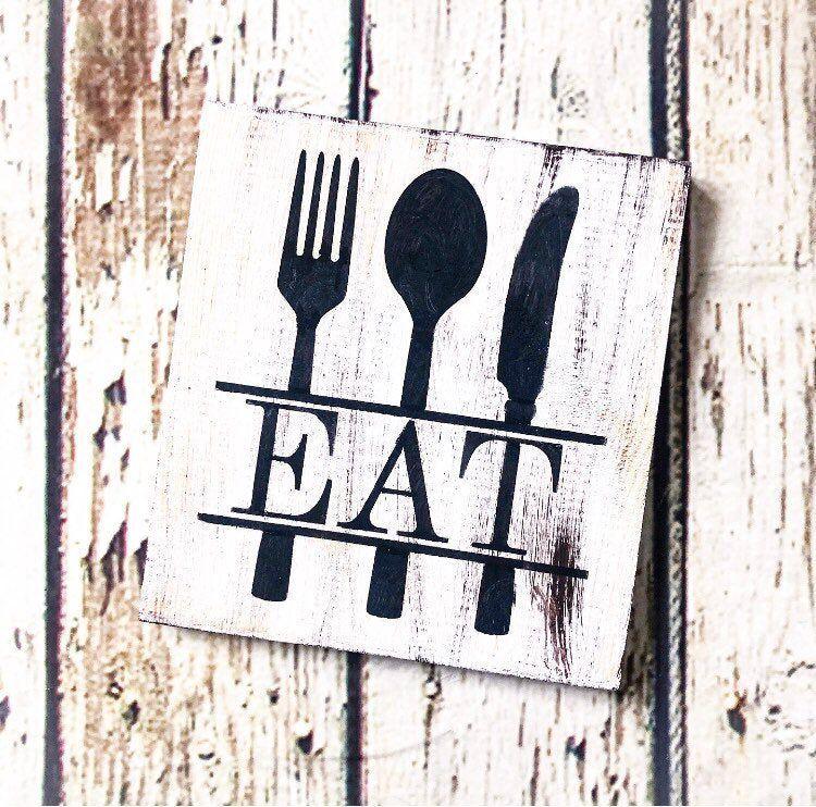 Kitchen Decor Eat Sign Wood Kitchen Sign Etsy Wood Kitchen Signs Kitchen Signs Kitchen Decor Eat Sign