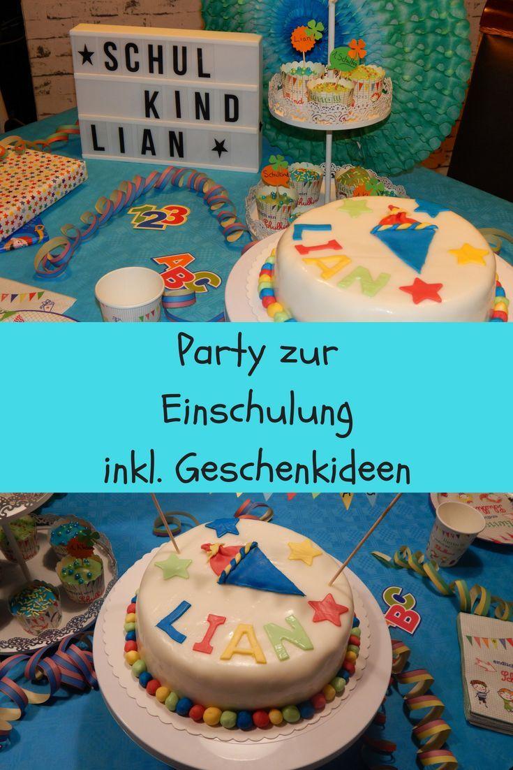Unsere Einschulung In Bildern Die Party Dekoration Der Kuchen Muffins Und V Kuchen Einschulung Schultuten Jungs Und Einschulung
