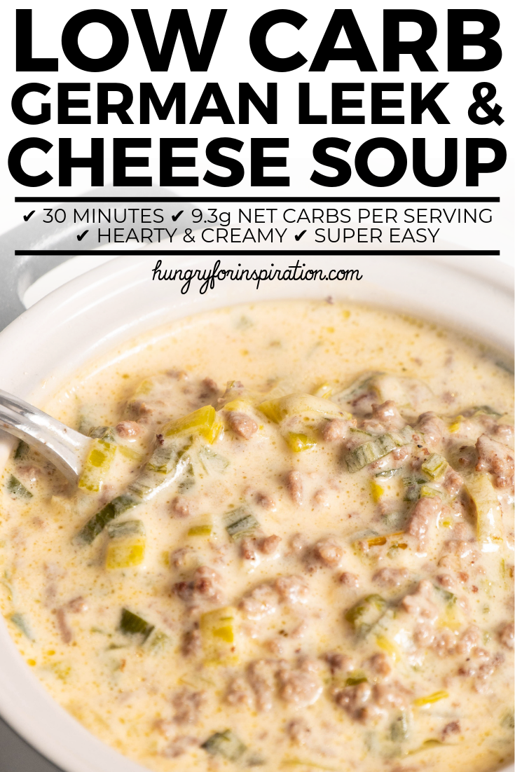 Low Carb German Leek And Cheese Soup With Ground Beef Soup With Ground Beef Cheese Soup Chicken Soup Recipes