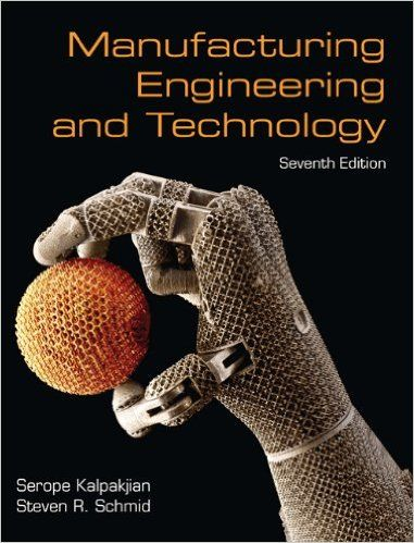 Manufacturing engineering technology 7th edition serope engineering technology fandeluxe Image collections