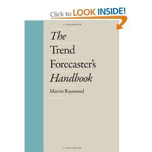The Trend Forecasters Handbook