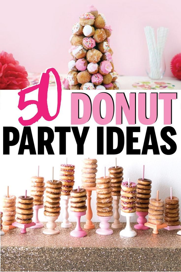 50+ of the Sweetest Donut Party Ideas - Play Party Plan