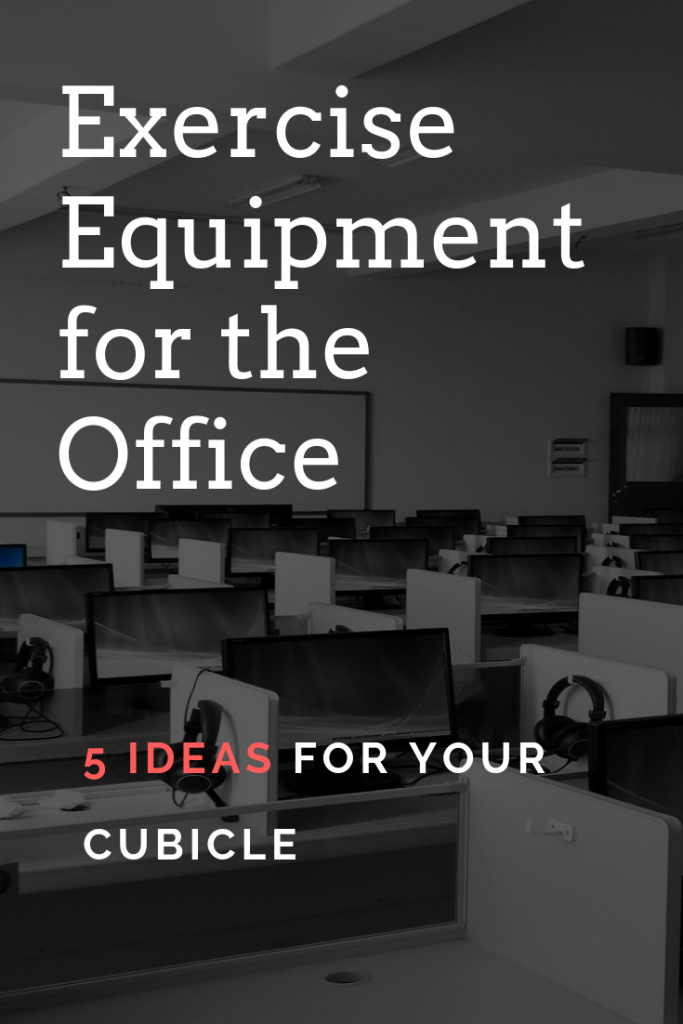 bd125383ca Looking for exercise equipment for the office cubicle  I ve got 5 ideas for  fitness accessories you can keep under your desk to use during the day at  work.