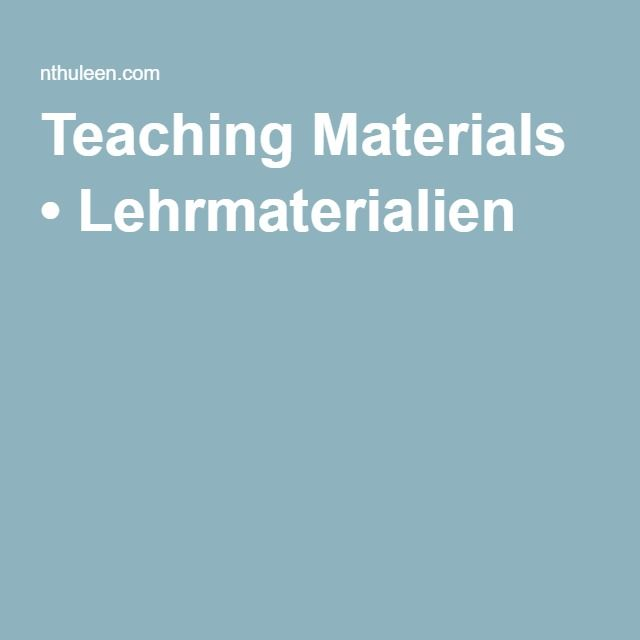 Teaching Materials • Lehrmaterialien