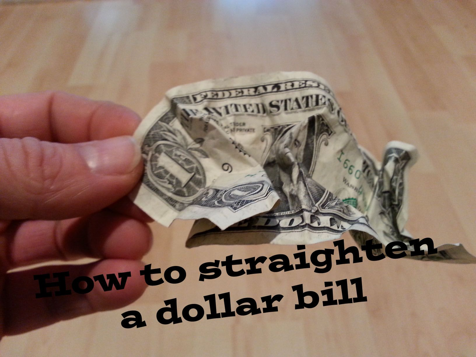 How to Straighten Out a Dollar Bill pictures