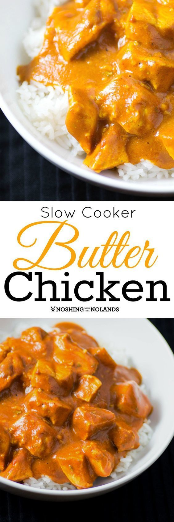 Healthy Slow Cooker Butter Chicken by Noshing With The Nolands is a dish your family will be asking for again and again! Deliciously full of flavor and healthy too!