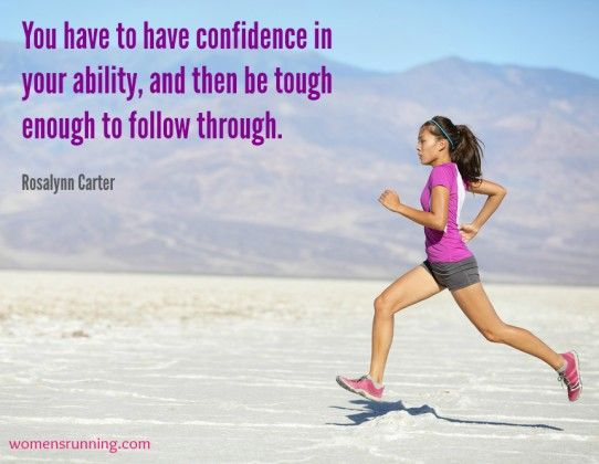 Photo Inspiration: Be Confident and Tough - Women's Running