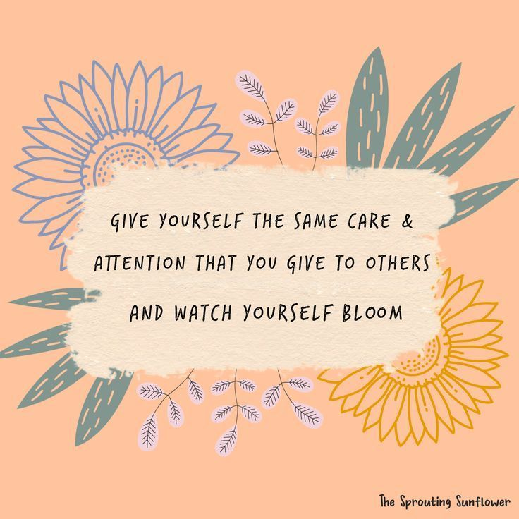 """""""Mental health quotes, inspirational quotes, self care quotes, take care of yourself, watch yourself bloom, graphic design, inspirational art, colorful quotes, words of wisdom, motivational quotes…"""" #mentalhealthjournal"""