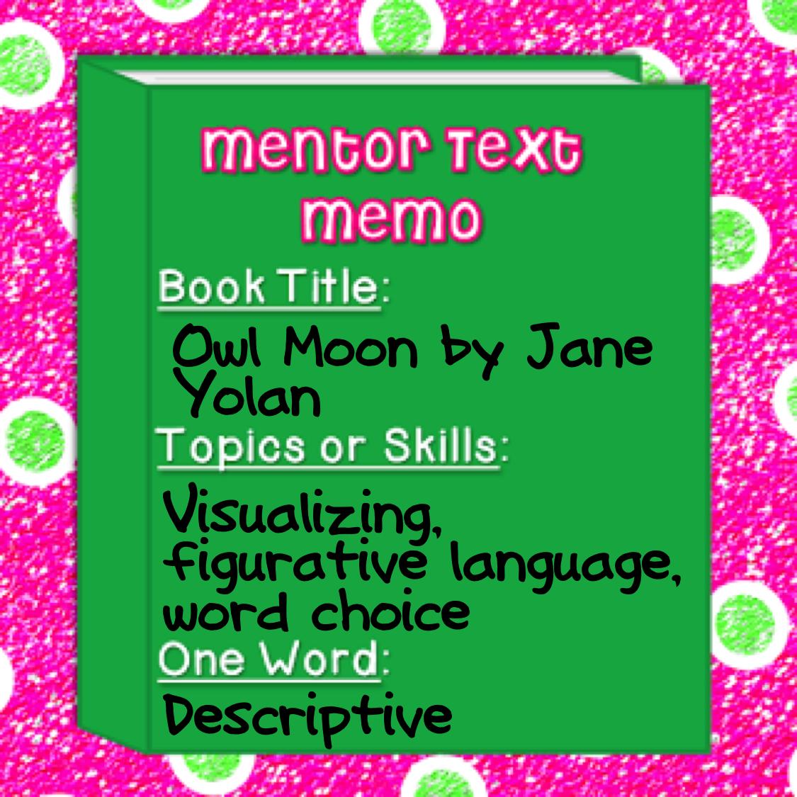 Mentor Text Linky Owl Moon