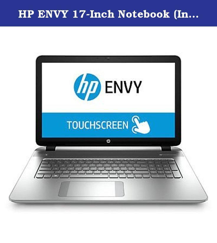 Hp Envy 17 Inch Notebook Intel I7 4720hq Quad Core Processor 12gb Ram 1tb Hdd Backlit Keyboard Windows 7 Professional Hp Envy 15 Beats Audio Touch Screen