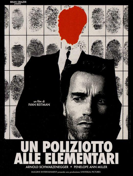 Striking Italian Poster For Ivan Reitman S Timeless Policier Kindergarten Cop Italian Posters Arnold Schwarzenegger Schwarzenegger