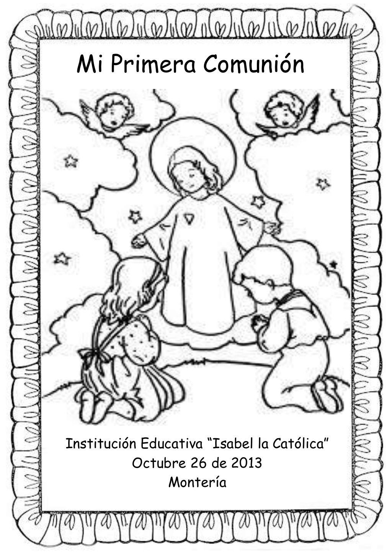 Cuadernillo Mi Primera Comunion 2013 Primera Comunion Comunion Oracion Del Catequista
