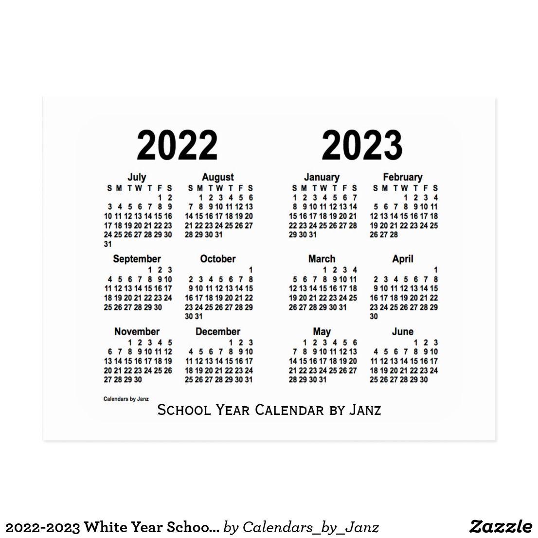 Plano Isd Calendar 2022 23.2022 2023 White Year School Calendar By Janz Postcard Zazzle Com School Calendar School Year Custom Calendar