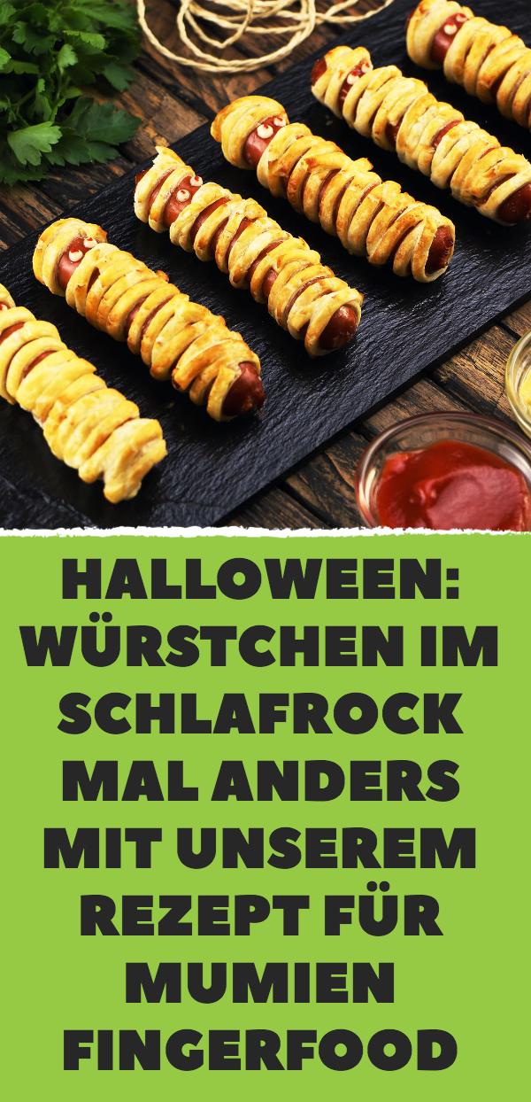 Halloween: Würstchen im Schlafrock mal anders mit unserem Rezept für Mumien Fingerfood