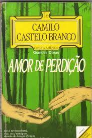 Amor De Perdicao Camilo Castelo Branco Books Worth Reading