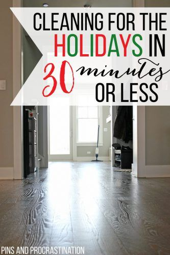 Cleaning For The Holidays In 30 Minutes Or Less Household