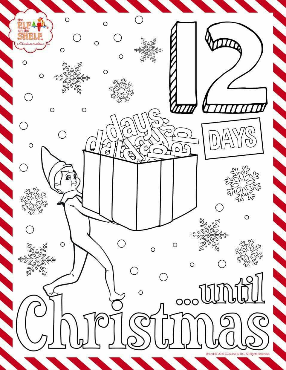 Elf On The Shelf 12 Days Till Christmas Coloring In Sheet Elf Crafts Elf On The Shelf Elf Activities