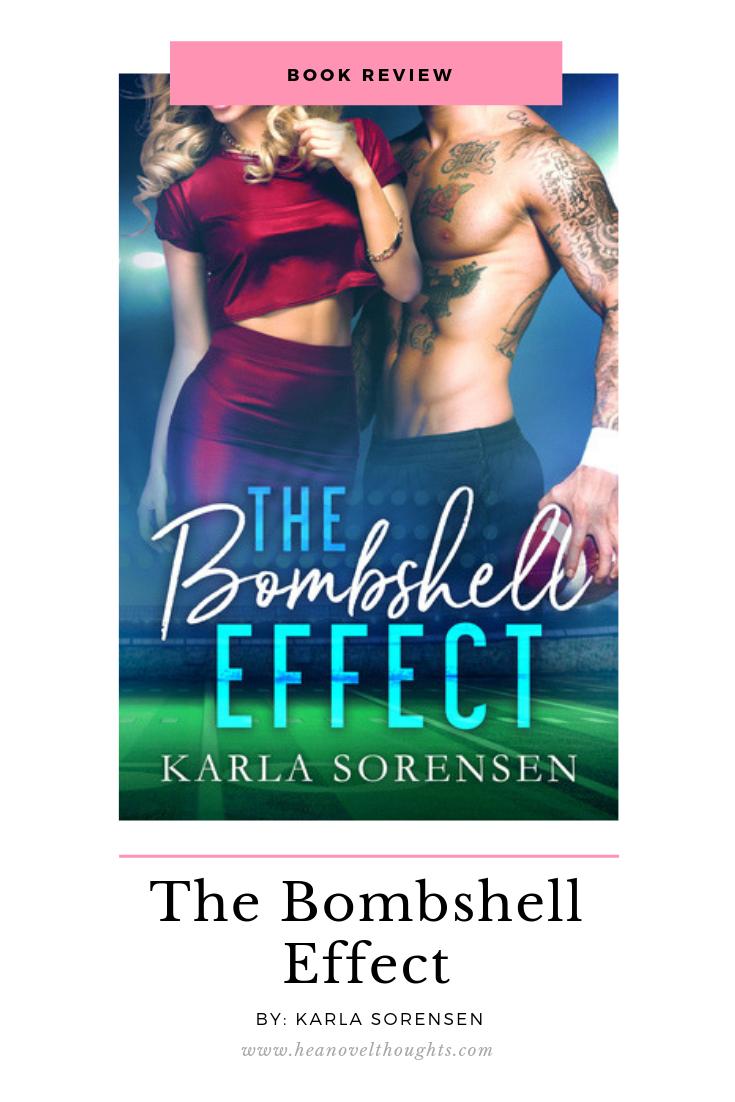 The Bombshell Effect By Karla Sorensen Sports Romance Sports Romance Books Kindle Unlimited Romances