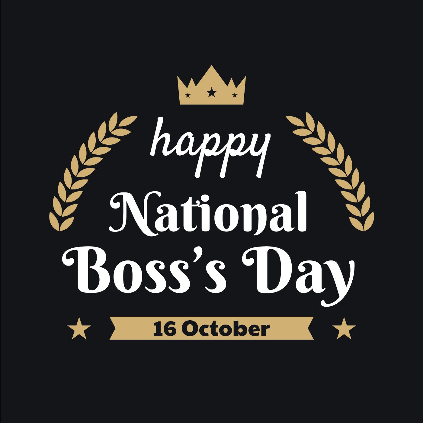 Happy National Boss Day Quotes National Bosses Day Boss Day