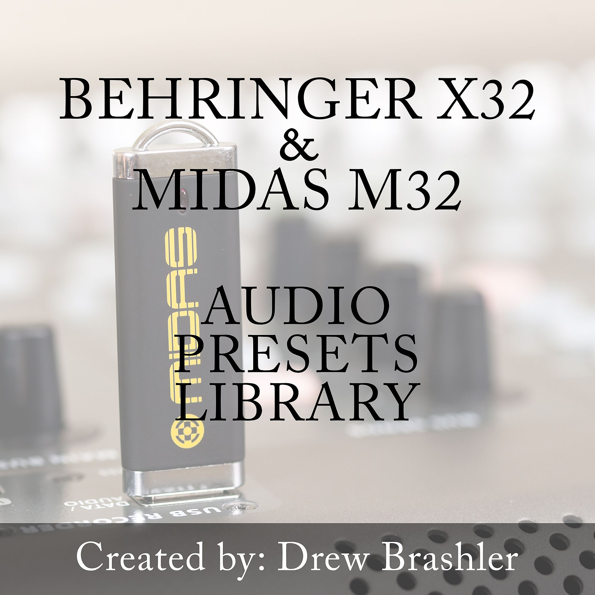 Behringer X32 Presets Library Download in 2019 | Belong - Sound