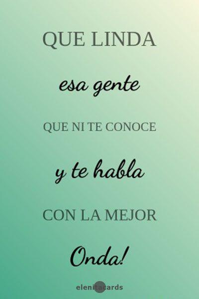 Frase Pensamiento Reflexión Buena Gente Buena Onda