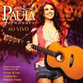 Paula Fernandes Ao Vivo Deluxe Edition Paula Fernandes Mp3