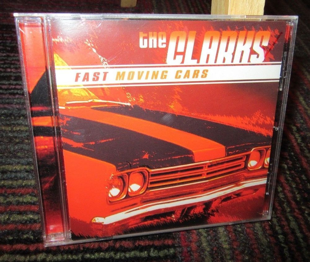 THE CLARKS: FAST MOVING CARS MUSIC CD, 12 GREAT TRACKS, RAZOR & TIE