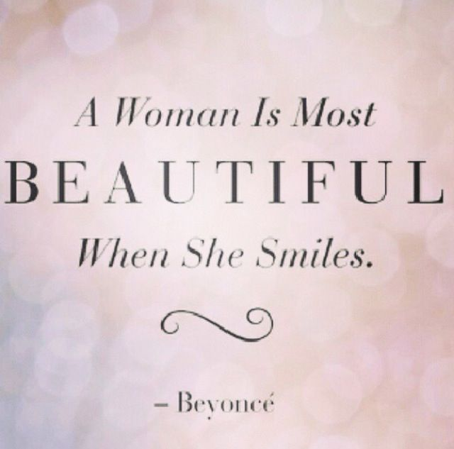 A Women Is The Most Beautiful When She Smiles Beautiful Smile Teeth Best Mom Quotes Her Smile Quotes