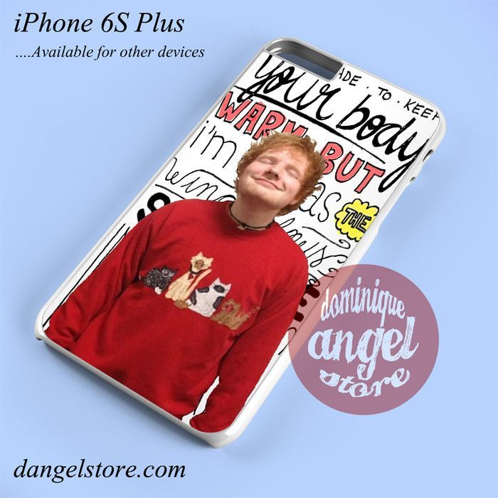 Ed Sheeran Lyrics Phone case for iPhone 6 Plus and another iPhone devices
