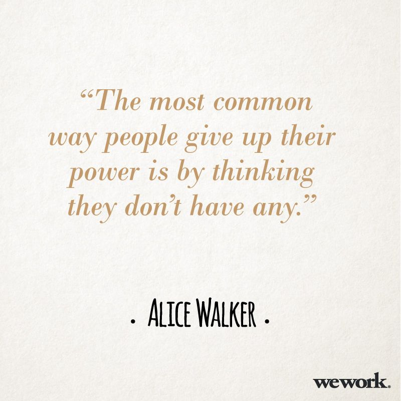 WeWork #inspirational #quote/ Alice Walker