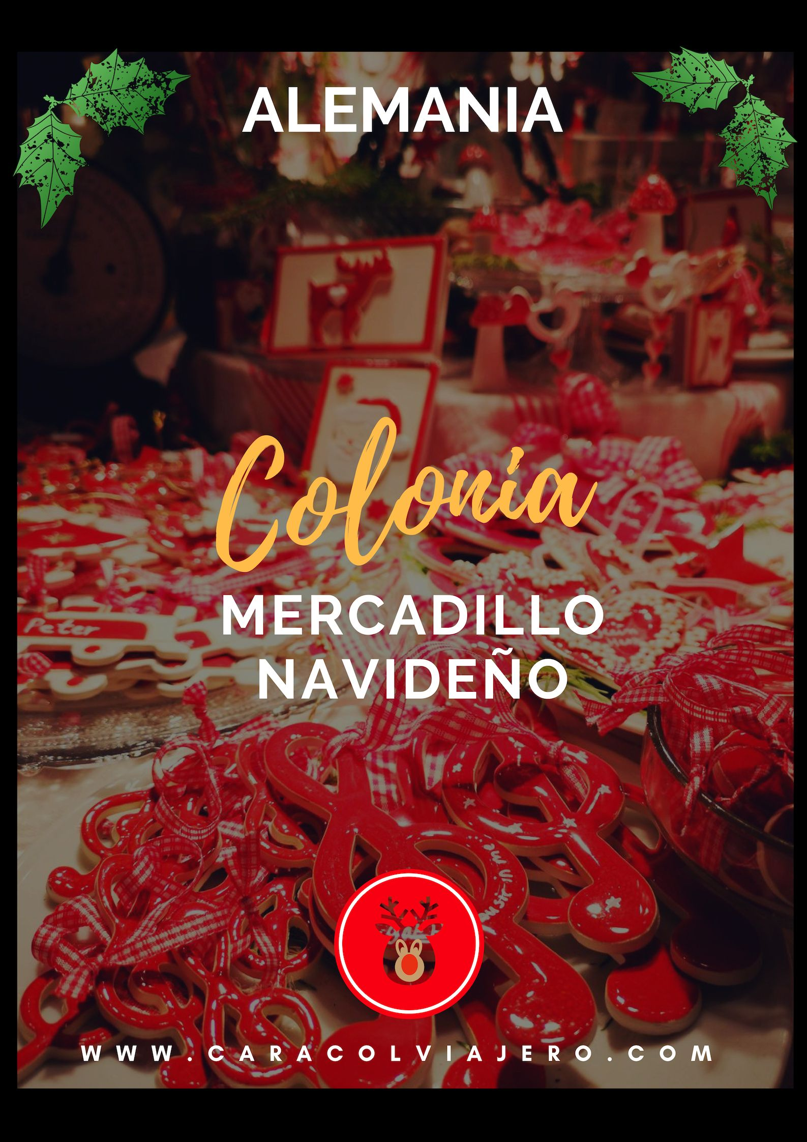 Mercadillos De Navidad En Alemania Colonia Caracol Viajero Mercado De Navidad Mercados Navidenos Viajes Navidad