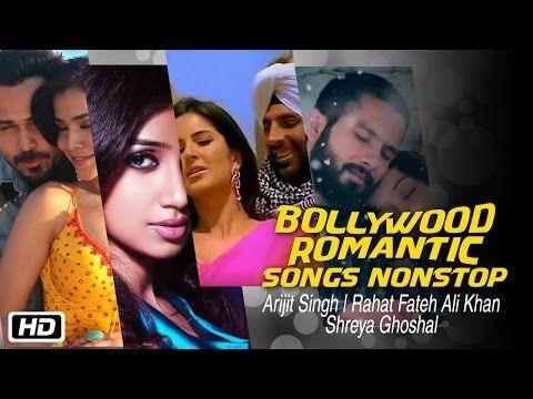 Bollywood Romantic Songs Nonstop #ArijitSingh Rahat Fateh