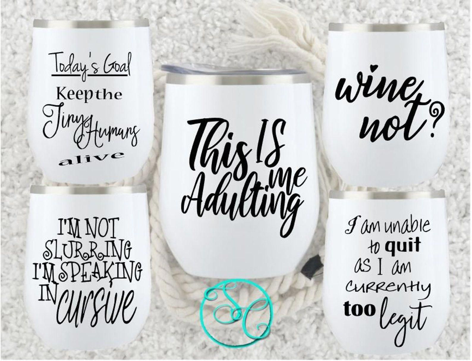 Wine Svg Glass Sayings Bundle Etsy In 2020 Wine Glass Sayings Wine Glass Quotes Funny Funny Wine Glass