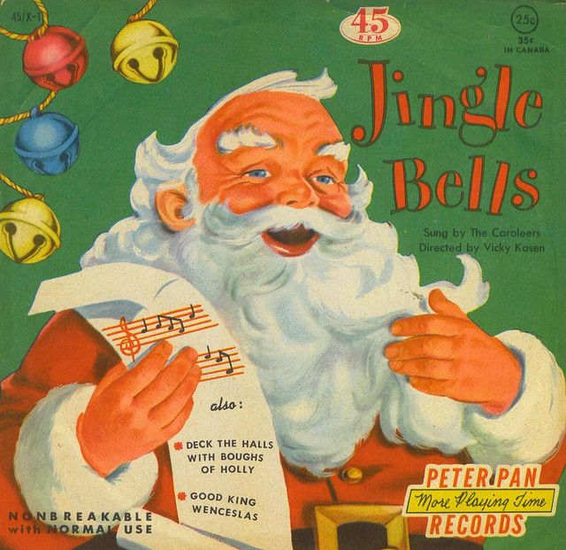The Caroleers - Jingle Bells / Deck The Halls With Boughs Of Holly / Good King Wenceslas (Peter Pan Records)