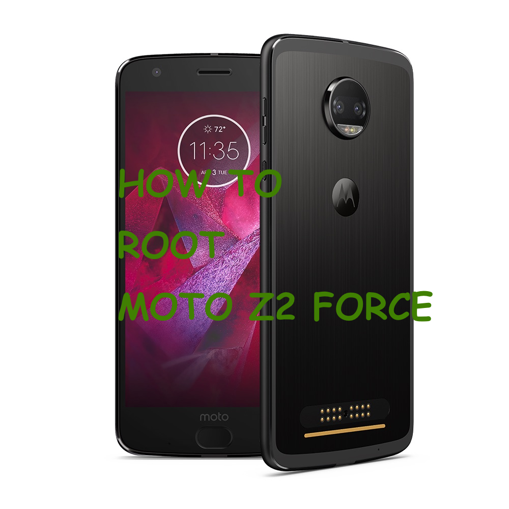 How to Moto Z2 Force Root & TWRP Recovery Moto, Root