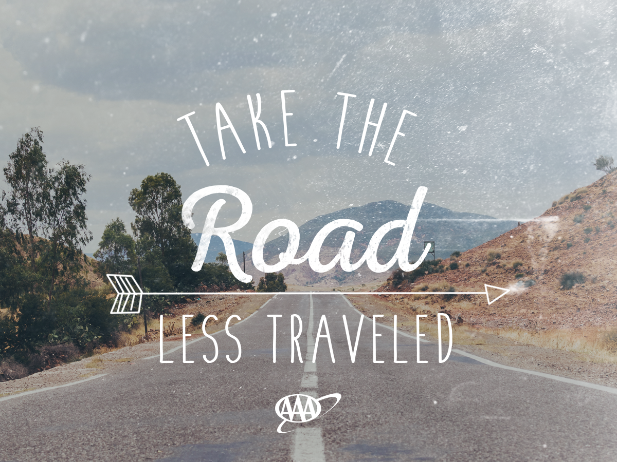 Aaa Quote Take The Road Less Traveled.and Make Sure You Take Aaa With You