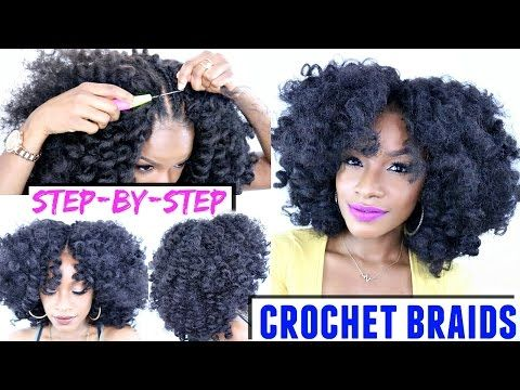 How To Crochet Braids Step By Step Tutorial Video Black Hair Information Natural Hair Styles Marley Hair Braids Step By Step