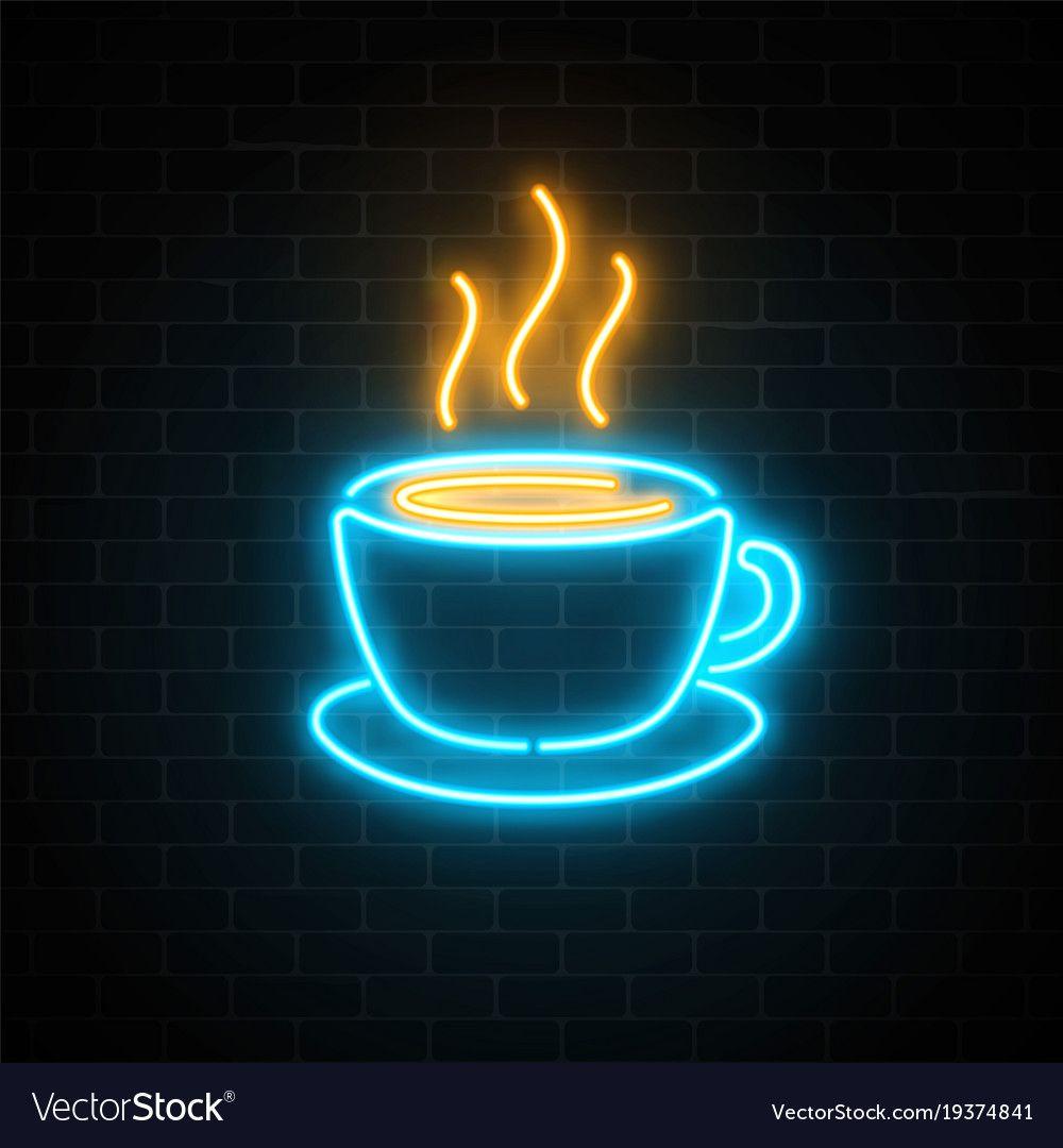 Glowing Neon Coffee Cup Icon On A Dark Brick Wall Vector Image On Letrero De Neon