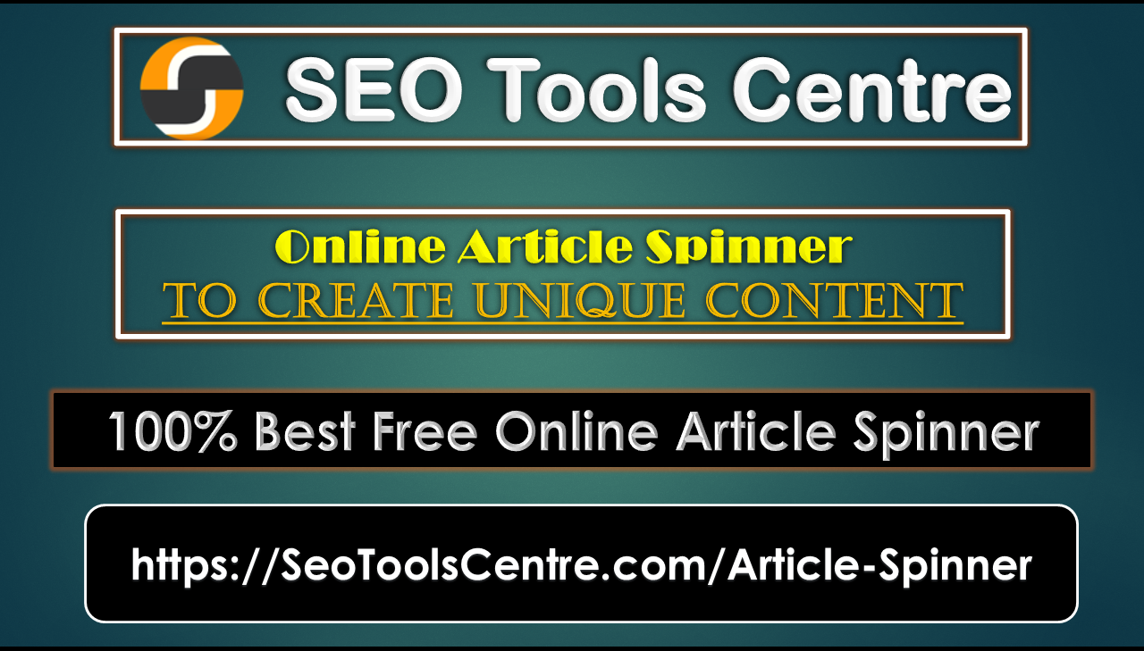 Article Spinner And Pro Online Rewriter I The Best Free Seo Tool That Allow You To Rewrite Simple Words Paraphrasing Without Plagiarizing